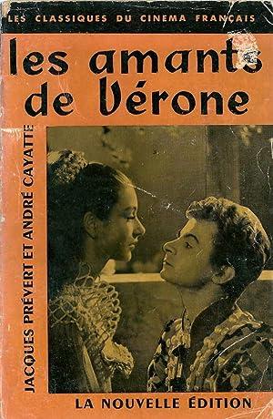 Les amants de Vérone *: Pr�VERT Jacques & CAYATTE Andr� :