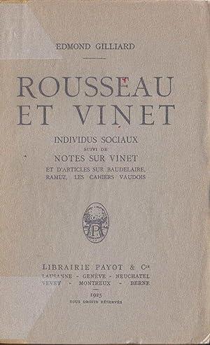 Rousseau et Vinet *: GILLIARD Edmond :