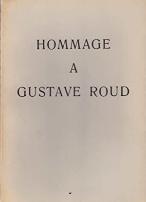 Hommage à Gustave Roud *: ROUD Gustave] Collectif :