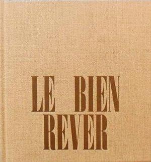 Le Bien Rêver *: BEALU Marcel :