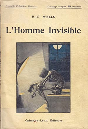 L' homme invisible *: WELLS H.G.: