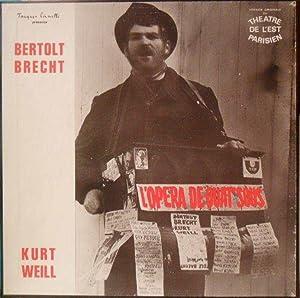 L' Opéra de quat' sous *: BRECHT Bertolt & WEILL Kurt] Théâtre de l'Est Parisien :