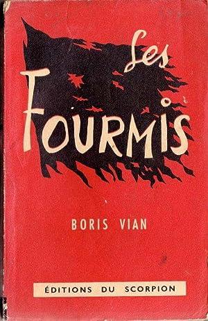Les fourmis *: VIAN Boris :