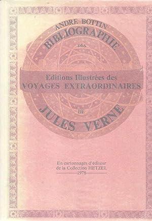 Bibliographie des éditions Illustrées des voyages extraordinaires: VERNE Jules] BOTTIN