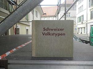 Schweizer Volkstypen *: REINHART Dr. Josef :
