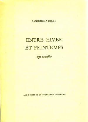 Entre hiver et printemps *: BILLE S. Corinna :