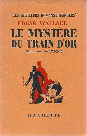 Le mystère du train d'or *: QUENEAU Raymond] WALLACE Edgar :