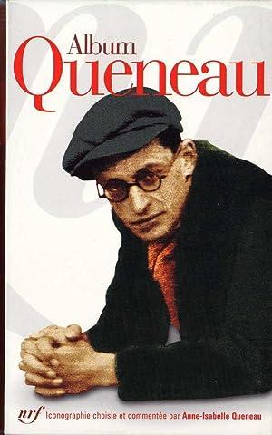 Album Queneau *: QUENEAU Raymond] QUENEAU Anne-Isabelle :
