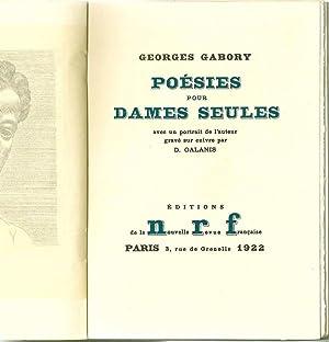 Poésies pour dames seules *: GABORY Georges :