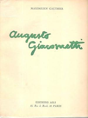 Augusto Giacometti *: GIACOMETTI Augusto] GAUTHIER Maximilien :