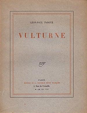 Vulturne *: FARGUE Léon-Paul :