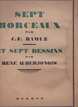 Sept morceaux *: RAMUZ Charles Ferdinand