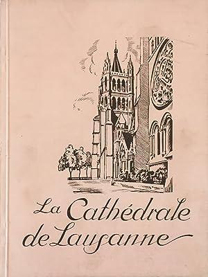 La Cathédrale de Lausanne *: RYFFEL A. :