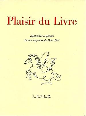 Plaisir du livre *: ERNI Hans & REGAMEY Albert] Collectif :