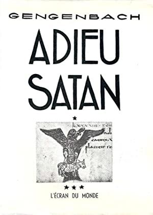 Adieu à Satan *: GENGENBACH E. de :