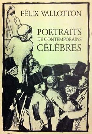 Portraits de contemporains célèbres *: VALLOTTON Félix :