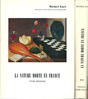 La nature morte en France I & II *: FARÉ Michel :
