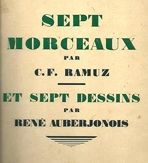 Sept morceaux et sept dessins *: RAMUZ Charles Ferdinand & AUBERJONOIS Ren� :