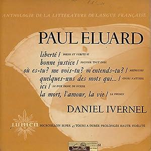 Paul Eluard *: ÉLUARD Paul] IVERNEL Daniel :