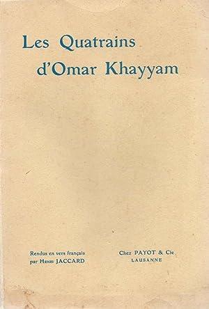 Les Quatrains *: KHAYYAM Omar :
