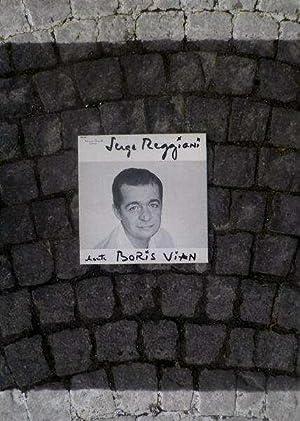Serge Reggiani chante Boris Vian *: VIAN Boris] REGGIANI Serge :