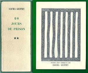 60 jours de prison I & II *: GUITRY Sacha :