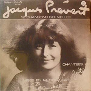 12 nouvelles chansons de Jacques Prévert *: [PR�VERT Jacques] ZETTE :