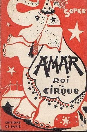 Amar roi du cirque *: SERGE :
