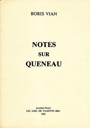 Notes sur Queneau *: VIAN Boris :