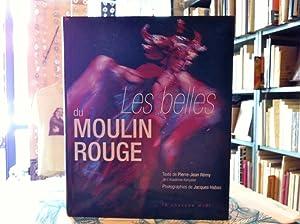 Les belles du Moulin Rouge *: REMY Pierre-Jean :