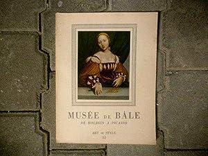 Le Musée de Bâle de Holbein à Picasso *: SCHMIDT Georges :