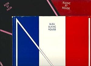 Blanc et rouge - Rose et noir - Bleu blanc rouge *: BENJAMIN René, IRIBE Paul & MONTORGUEIL Georges...
