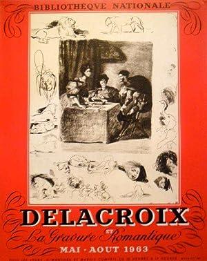 Delacroix et la gravure romantique *: DELACROIX :