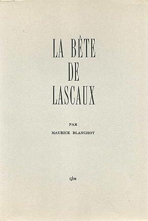 La bête de Lascaux *: BLANCHOT Maurice :