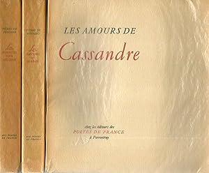 Les amours de Cassandre - Les amours: RONSARD Pierre de
