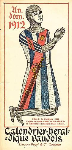 Calendrier héraldique vaudois 1912 *: Anonyme :