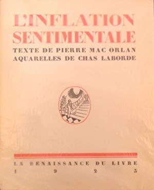 L' inflation sentimentale *: MAC ORLAN Pierre :