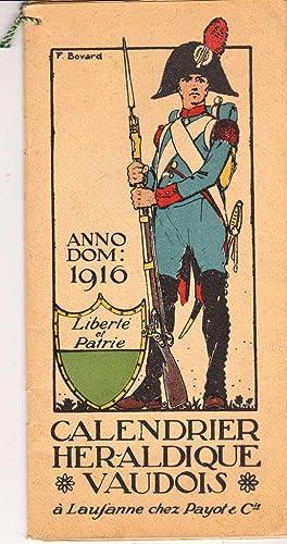 Calendrier héraldique vaudois 1916 *: Anonyme :