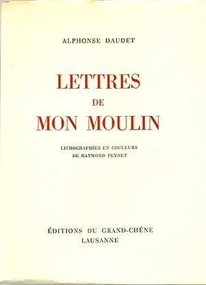 Lettres de mon moulin *: DAUDET Alphonse :