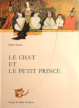 Le chat et le petit prince *: DAMJAN Mischa :
