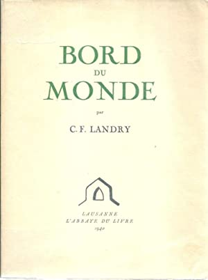 Bord du monde *: LANDRY Charles-Fran�ois :