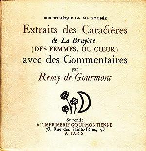 Contre-Pensées de Remy de Gourmont sur des Pensées de La Bruyère *: GOURMONT ...