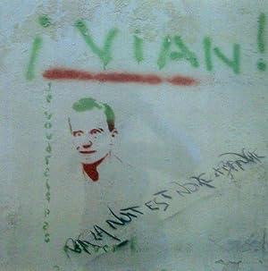 Boris Vian *: FENIOUX Michel :