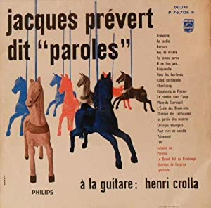 "Jacques Prévert dit ""Paroles"" *: PR�VERT Jacques :"