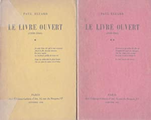 Le livre ouvert I & II *: ÉLUARD Paul :