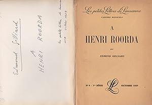 A Henri Roorda *: GILLIARD Edmond :