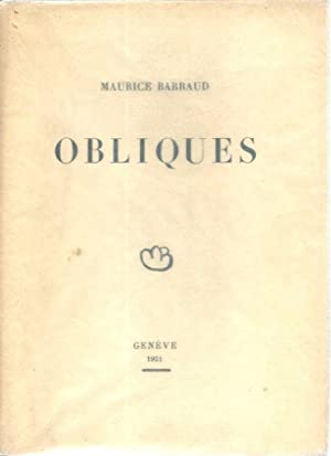 Obliques *: BARRAUD Maurice :