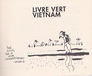 Livre vert Vietnam *: BOUVIER Nicolas] WAZEM :