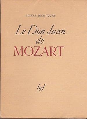 Le Don Juan de Mozart *: MOZART] JOUVE Pierre-Jean :
