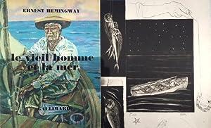 le vieil homme et la mer *: HEMINGWAY Ernest :